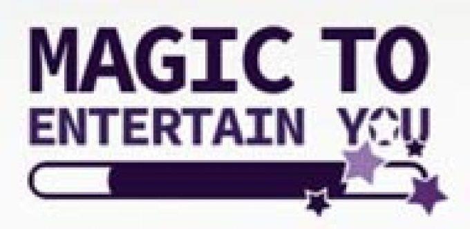 Magic To Entertain You